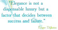 Elegance is not a dispensable 